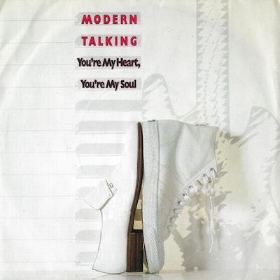 Modern Talking You're My Heart, You're My Soul